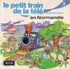 disque animation divers petit train de la memoire le petit train de la tele de maurice brunot en normandie