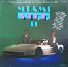 disque live flics a miami 2 miami vice ii new music from the television series miami vice